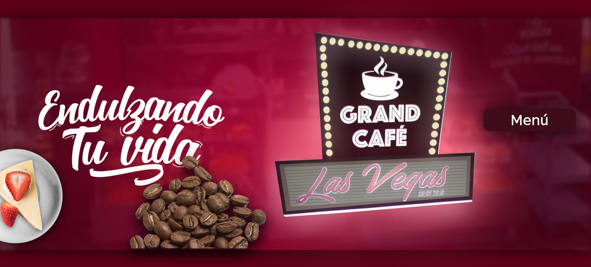 Las vegas Barranquilla endulzando tu vida - Grand café