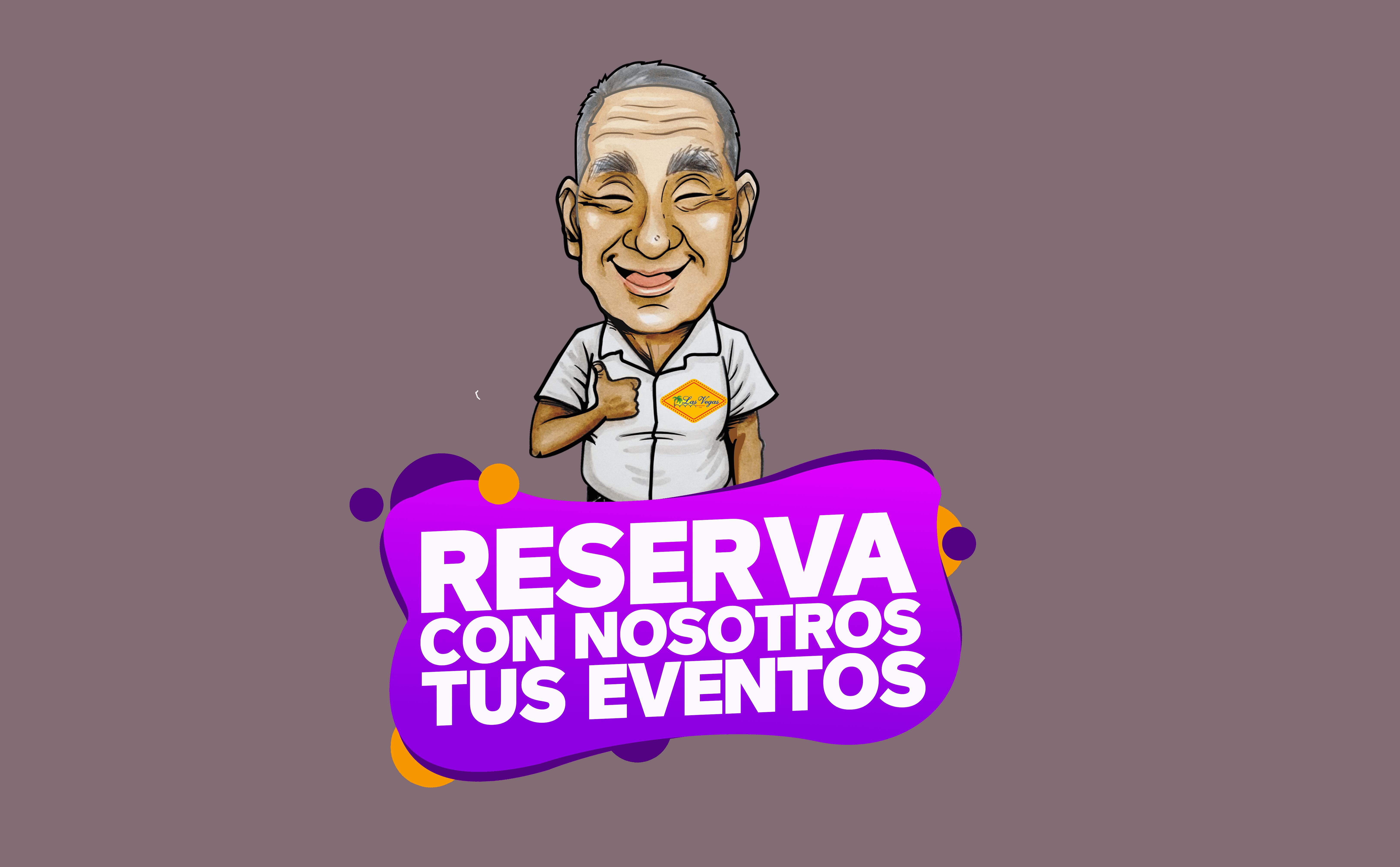Reserva con nosotros tus eventos - Las Vegas Barranquilla